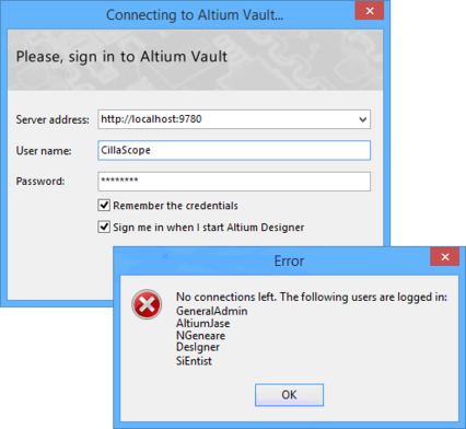 Example of a user trying to access the vault, but being denied. In this case, the license in  use for the Altium Vault has a limit of 5 simultaneous connections, and all those connections  are currently being used by other users.