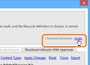 The operation to delete lifecycle definitions can be undone.