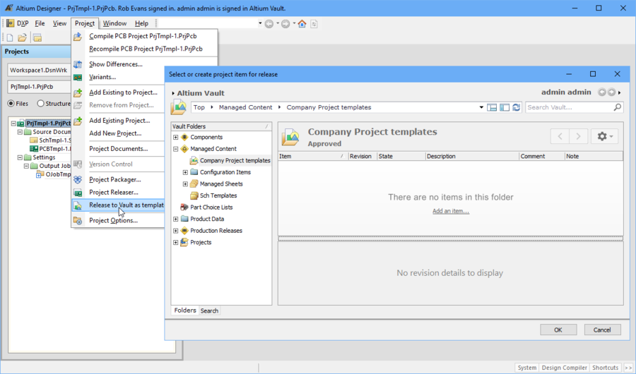 Releasing an Altium Designer project to the Vault as a Project Template opens a Vault Explorer type dialog, where the container folder and target Item are created.