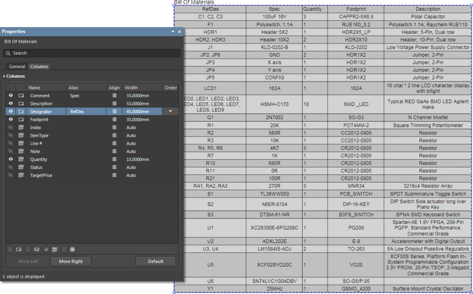 Manipulate the columns of a placed BOM Table in the Columns tab of the Properties panel.