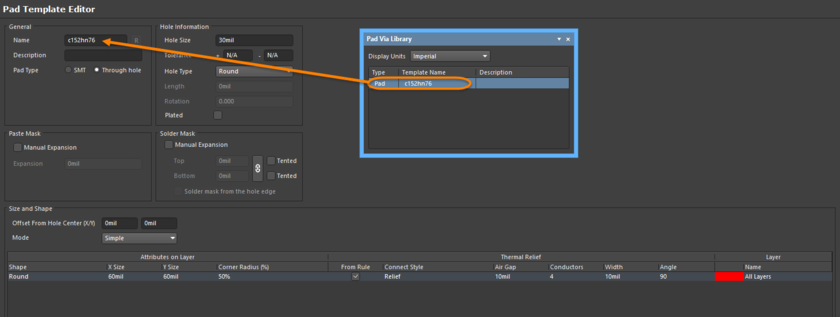 The Template editor is used to configure the Pad or Via template currently selected in the Pad Via Library panel.