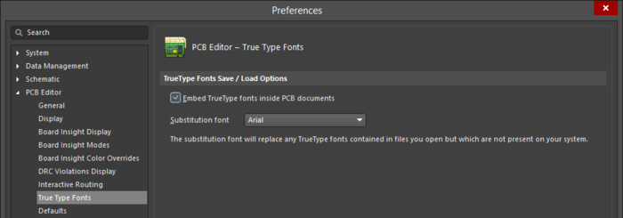 The  PCB Editor - True Type Fonts page of the Preferences dialog