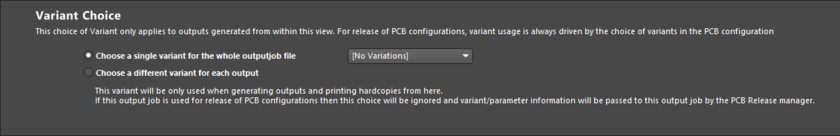 Variant Choice options determine at which level variants are used when driving the configured outputs of an Output Job file.