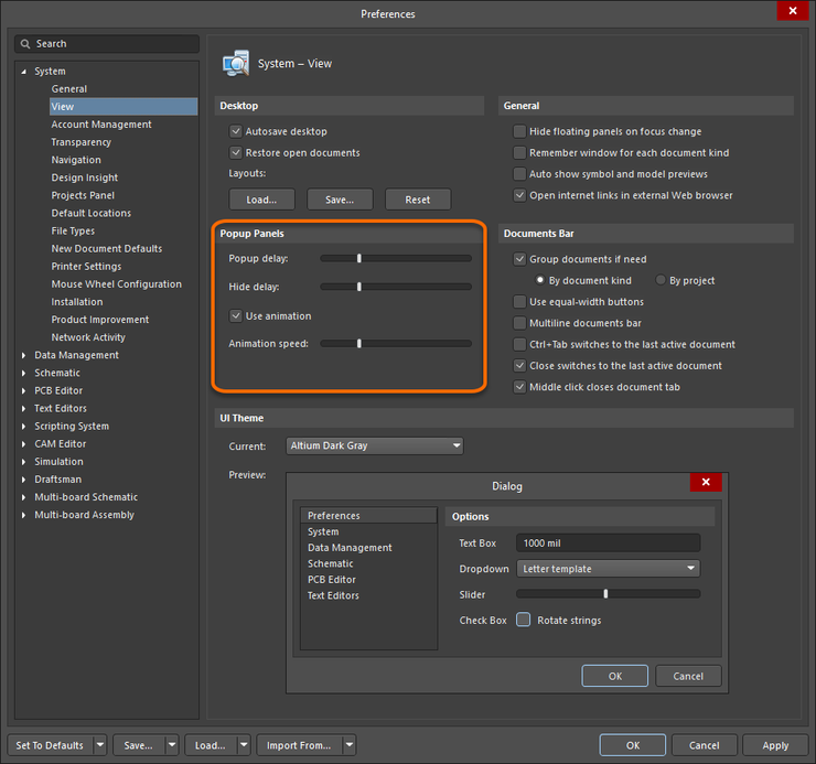Configure popup panel display attributes as part of your software preferences.