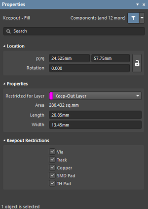 The Keepout - Filldialog on the left, and theKeepout - Fillmode of the Properties panel, on the right.