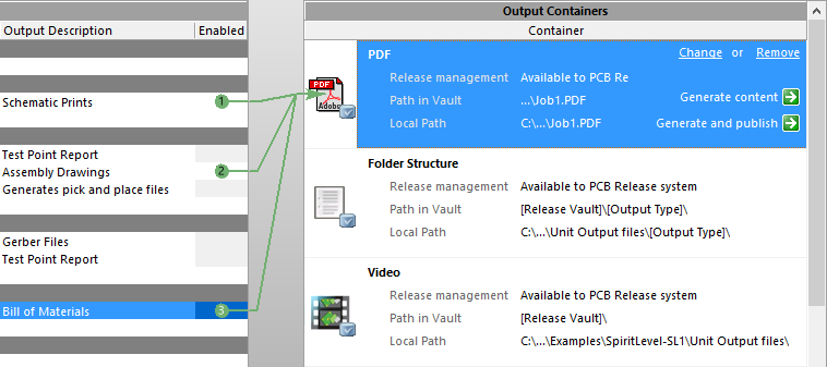 Select the container or print job, then enable the outputs that are to be generated using that container or print job.