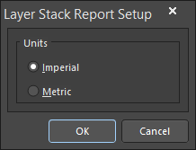 The Layer Stack Report Setup dialog