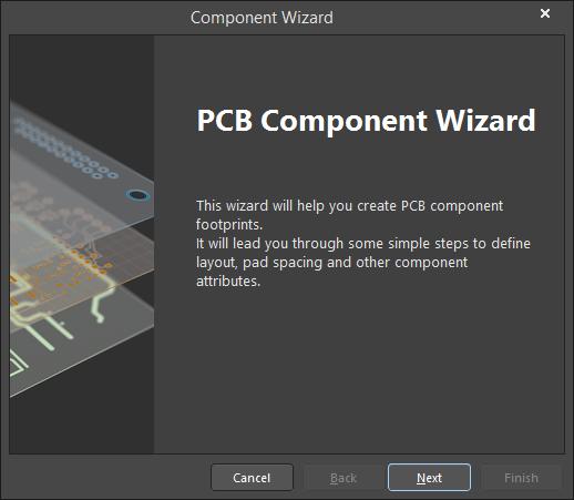 PCB Component Wizard   Altium NEXUS 1 0 User Manual   Documentation