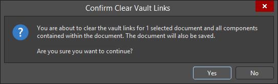 The Confirm Clear Vault Links dialog