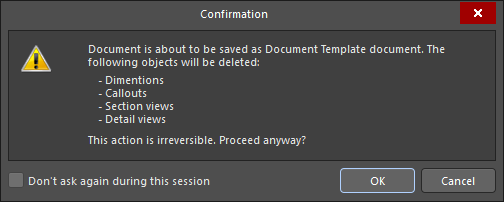Confirmation dialog, detailing what will be deleted when the Draftsman document is saved as a document template