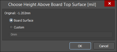 The Choose Height Above Board Top Surface dialog
