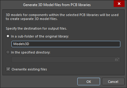 The Generate 3D Models from PCB Libraries dialog