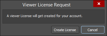 The Viewer License Request dialog