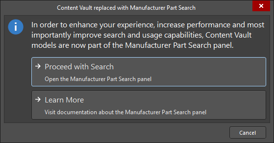 The Content Vault replaced with Manufacturer Part Search dialog