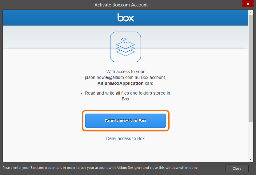 After logging in, grant the AltiumBoxApplication access to the Box